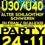 Ü30:40 Party Alter Schlachthof